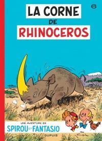 Une aventure de Spirou et Fantasio. Volume 6, La corne de rhinocéros