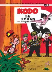Spirou et Fantasio. Volume 28, Kodo le Tyran