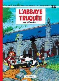 Spirou et Fantasio. Volume 22, L'abbaye truquée