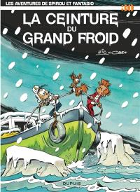 Spirou et Fantasio. Volume 30, La Ceinture du grand froid