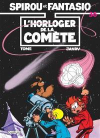 Spirou et Fantasio. Volume 36, L'Horloger de la comète