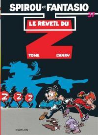 Spirou et Fantasio. Volume 37, Le Réveil du Z