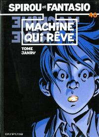 Spirou et Fantasio. Volume 46, Machine qui rêve