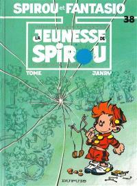 Spirou et Fantasio. Volume 38, La Jeunesse de Spirou