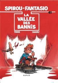 Spirou et Fantasio. Volume 41, La Vallée des bannis