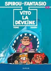 Spirou et Fantasio. Volume 43, Vito la déveine