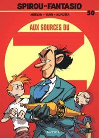 Spirou et Fantasio. Volume 50, Aux sources du Z