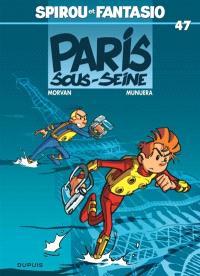 Spirou et Fantasio. Volume 47, Paris-sous-Seine !