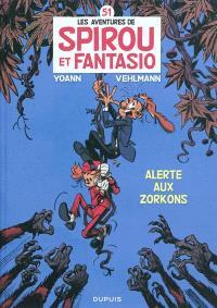 Les aventures de Spirou et Fantasio. Volume 51, Alerte aux Zorkons