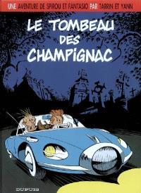 Une aventure de Spirou et Fantasio. Volume 3, Le tombeau des Champignac