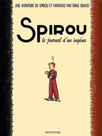 Une aventure de Spirou et Fantasio. Volume 4, Spirou, le journal d'un ingénu