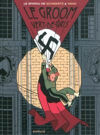 Le Spirou de.... Volume 5, Le groom vert-de-gris