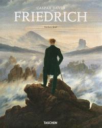 Caspar David Friedrich, 1774-1840 : le peintre du silence