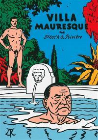 Villa mauresque : Somerset Maugham et les siens