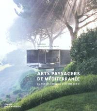 Arts paysagers de Méditerranée : du traditionnel au contemporain