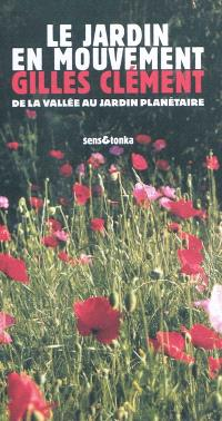 Le jardin en mouvement : de la vallée au champ via le parc André-Citroën et le jardin planétaire