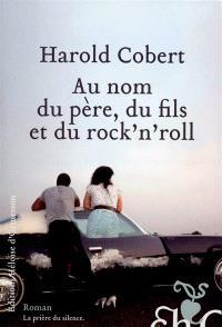 Au nom du père, du fils et du rock'n'roll