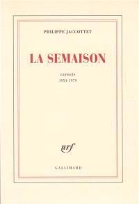 La semaison : carnets 1954-1979