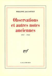Observations et autres notes anciennes : 1947-1962