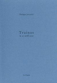 Truinas : le 21 avril 2001