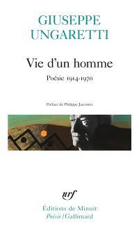 Vie d'un homme : poésie 1914-1970