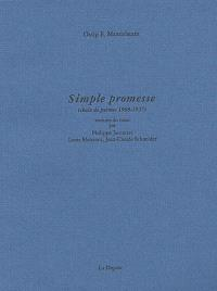 Simple promesse : choix de poèmes, 1908-1937