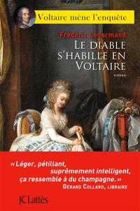 Voltaire mène l'enquête, Le diable s'habille en Voltaire
