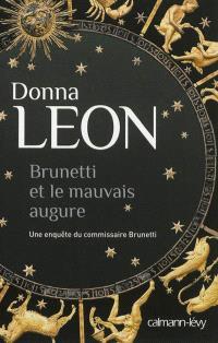 Une enquête du commissaire Brunetti, Brunetti et le mauvais augure