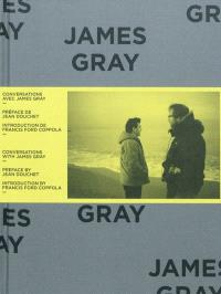 Conversations avec James Gray