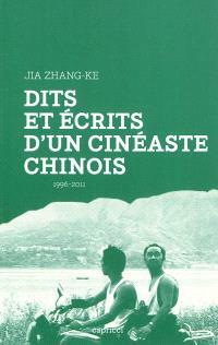 Dits et écrits d'un cinéaste chinois : 1996-2011