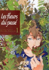 Les fleurs du passé : Natsuyuki Rendezvous. Volume 1