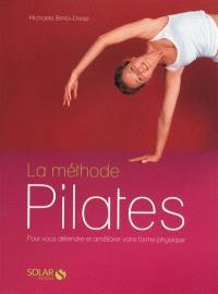 La méthode Pilates : pour vous détendre et améliorer votre forme physique