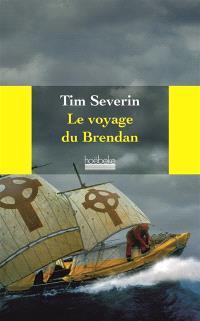Le voyage du Brendan : à travers l'Atlantique dans un bateau de cuir