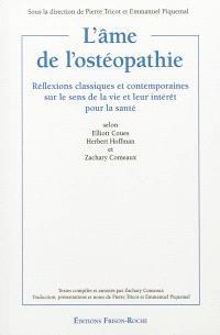 L'âme de l'ostéopathie : réflexions classiques et contemporaines sur le sens de la vie et leur intérêt pour la santé
