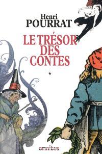 Le trésor des contes. Volume 1