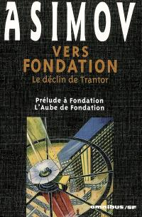 Vers Fondation : le déclin de Trantor