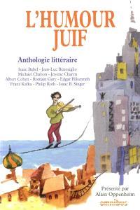 L'humour juif : anthologie littéraire