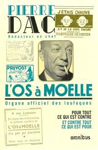 L'Os à moelle : 13 mai 1938-7 juin 1940 : anthologie