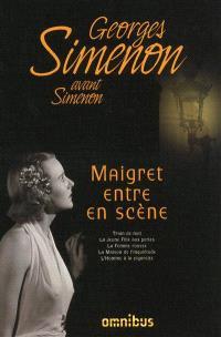 Simenon avant Simenon, Maigret entre en scène
