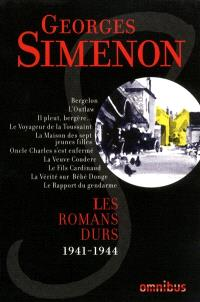 Les romans durs. Volume 5, 1941-1944