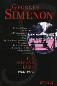 Les romans durs. Volume 12, 1966-1972