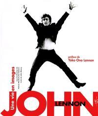 John Lennon : une vie en images