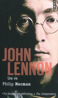John Lennon : une vie