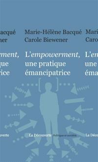 L'empowerment : une pratique émancipatrice