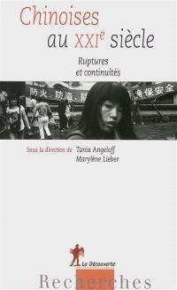 Chinoises au XXIe siècle : ruptures et continuités