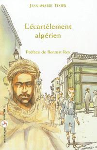L'écartèlement algérien