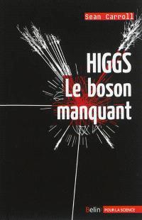 Higgs : le boson manquant
