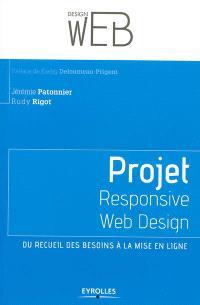 Projet Responsive web design : du recueil des besoins à la mise en ligne