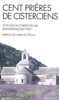 Cent prières de cisterciens