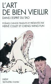 L'art de bien vieillir dans l'esprit du tao